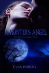 A Hunter's Angel - Cera DuBois