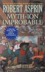 Myth-ion Improbable - Robert Lynn Asprin