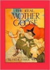 The Real Mother Goose (Volland Collection Series) - Blanche Fisher Wright