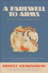 A Farewell to Arms: The Hemingway Library Edition - Ernest Hemingway, Seán Hemingway, Patrick Hemingway, Sean Hemingway