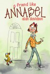 A Friend Like Annabel - Alan Davidson