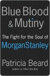 Blue Blood and Mutiny - Patricia Beard