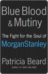 Blue Blood and Mutiny - Patricia Beard
