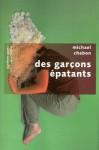 Des garçons épatants (Pavillons poche) (French Edition) - Michael Chabon, Jean Colonna