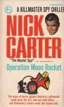 Operation: Moon Rocket - Nick Carter