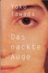 Das nackte Auge (German Edition) - Yōko Tawada