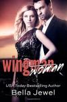 Wingman (Woman) - Bella Jewel