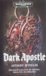 Dark Apostle - Anthony Reynolds