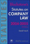 Statutes on Company Law 2004-2005 - Derek French