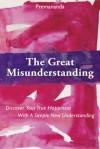 The Great Misunderstanding - Premananda