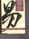 Thinking Body, Dancing Mind - Chungliang Al Huang, Jerry Lynch, Al Huang