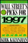 Wall Street's Picks For 1997 - Kirk Kazanjian