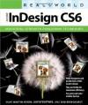 Real World Adobe InDesign CS6 - Olav Martin Kvern, David Blatner, Bob Bringhurst