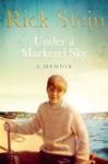 Under a Mackerel Sky - Rick Stein