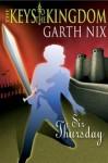 Sir Thursday - Garth Nix