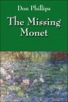 The Missing Monet - Don Phillips