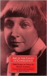 Art in the Light of Conscience: Eight Essays on Poetry - Marina Tsvetaeva