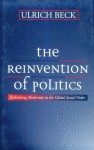 The Reinvention of Politics: Portrait of a Genius - Ulrich Beck