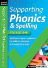 Supporting Phonics And Spelling - Andrew Brodie, Judy Richardson