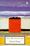 Selected Poems - Osip Mandelstam, James Greene, Donald Davie, Nadezhda Mandelstam