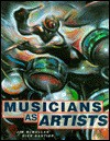 Musicians as Artists - Jim McMullan, Dick Gautier