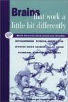Brains That Work a Little Bit Differently: Recent Discoveries about Common Mental Diversities - Allen D. Bragdon, David Gamon