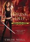 Drink Deep - Chloe Neill