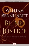 Blind Justice (The Ben Kincaid Novels, 2) - William Bernhardt