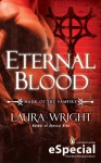 Eternal Blood (Mark of the Vampire, #2.5) - Laura Wright