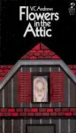 Flowers in the Attic - V.C. Andrews