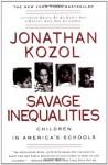 Savage Inequalities - Jonathan Kozol, Mark Winston