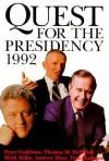 Quest for the Presidency 1992 - Peter Goldman, Mark Miller, Peter Goldman, Andrew Murr, Tom Matthews