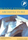 Architecture: An Introductory Reader (Pocket Library of Spiritual Wisdom) - Rudolf Steiner, Andrew Beard