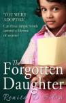 The Forgotten Daughter - Renita D'Silva