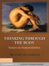 Thinking through the Body - Richard Shusterman