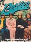 The Beatles: The Fabulous Story of John, Paul, George and Ringo - Rob Burt