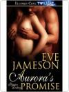 Aurora's Promise - Eve Jameson