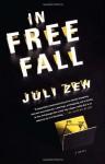 In Free Fall: A Novel - Christine Feehan, Juli Zeh