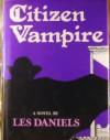Citizen Vampire - Les Daniels