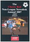 Cherry Red Non-league Newsdesk Annual - James Wright