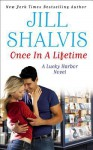 Once in a Lifetime (Audio) - Jill Shalvis