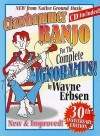 Clawhammer Banjo for the Complete Ignoramus! [With CD (Audio)] - Wayne Erbsen