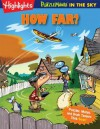 How Far?: PuzzleMania in the Sky - Highlights for Children