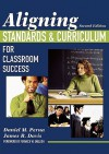 Aligning Standards & Curriculum for Classroom Success - Daniel M. Perna, James R. Davis