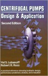 Centrifugal Pumps: Design and Application, Second Edition - Val S. Lobanoff, Robert R. Ross