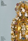 The Holy Thorn Reliquary - John Cherry