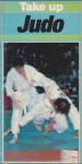 Take Up Judo (Take Up Sport) - George Glass