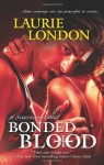 Bonded by Blood - Laurie London, Antonia Laury