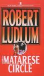 Matarese Circle - Robert Ludlum