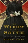 The Widow Of The South - Roger Hicks